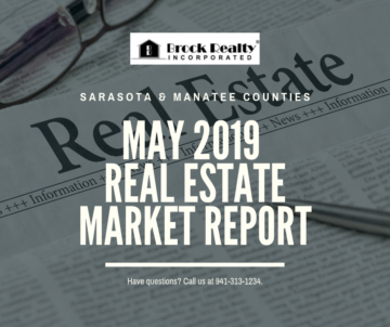 May 2019 Sarasota County & Manatee County Market Report