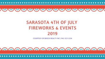 Sarasota 4th of July Fireworks & Events 2019