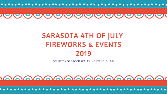 Sarasota 4th of July Fireworks & Events [2019]