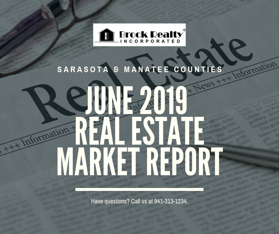 Sarasota & Manatee Counties Real Estate Market Report - June 2019