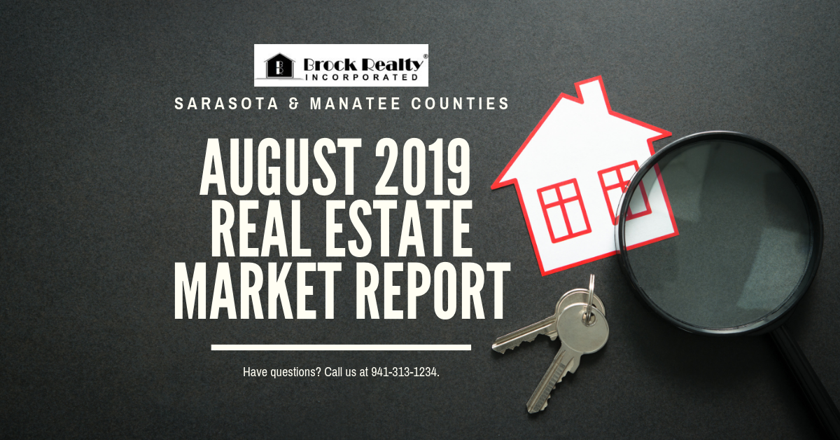 Sarasota & Manatee Counties Real Estate Market Report - August 2019