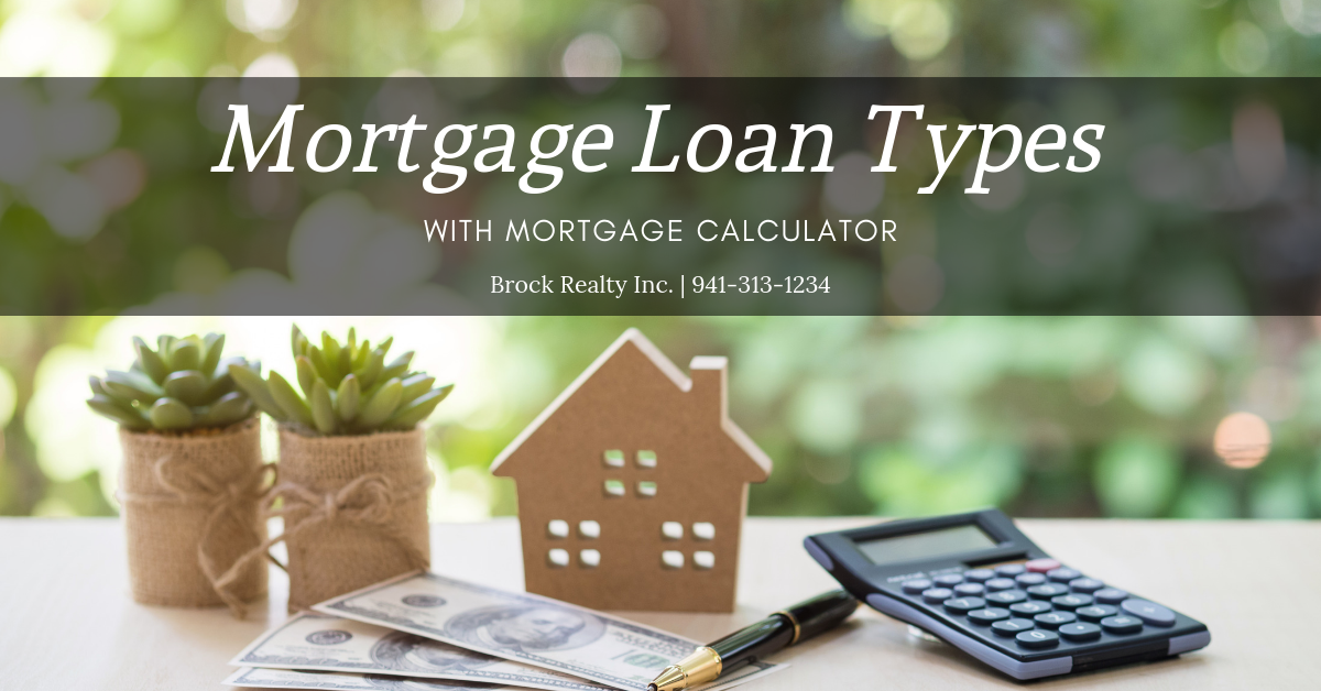 Mortgage Loan Types with Mortgage Calculator