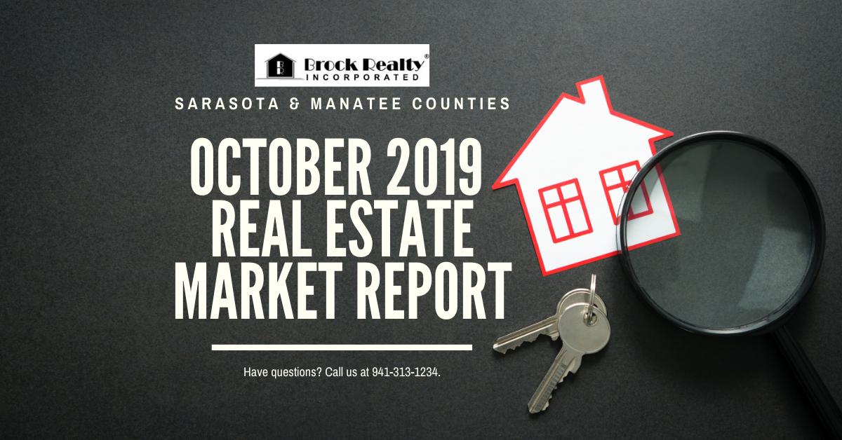 Sarasota & Manatee Counties Real Estate Market Report - October 2019