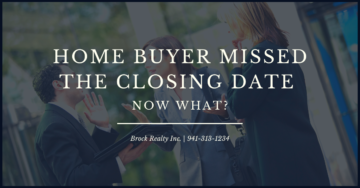 Home Buyer Missed the Closing Date