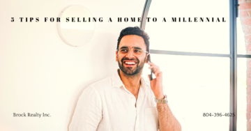 5 Tips for Selling a Home to a Millennial - Brock Realty Inc 2020